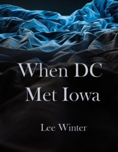 Cover of Lee Winter short story When DC Met Iowa