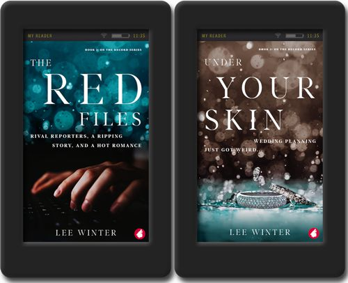 New covers of The Red Files and Under Your Skin by Lee Winter